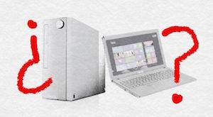 ¿Qué debo comprar? ¿Un ordenador de sobremesa o un portátil?